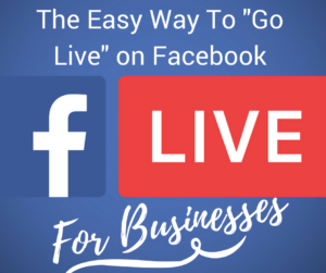 Go Live on Facebook for Business